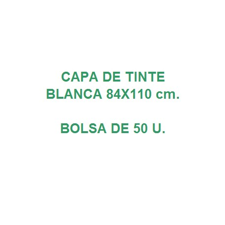 CAPA DE TINTE BLANCA 110X84 cm.caja de 1000 u.